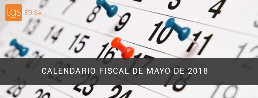 calendario fiscal de mayo de 2018