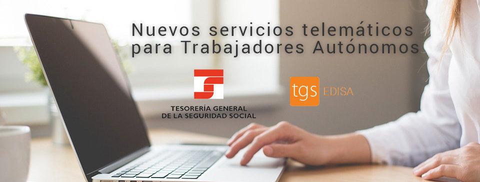 Servicios telemáticos para trabajadores autónomos