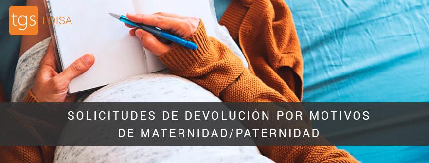 4. SOLICITUDES DE DEVOLUCIÓN POR MOTIVO DE MATERNIDAD/PATERNIDAD CUANDO EXISTE UNA PREVIA RESOLUCIÓN DESESTIMATORIA Y FIRME